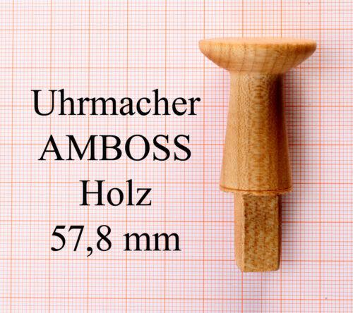 mit Vierkant Uhrmacher Amboss aus Holz  Länge 57,8 mm Durchmesser 29,3 mm