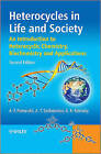 Heterocycles in Life and Society: An Introduction to Heterocyclic Chemistry, Biochemistry and Applications by Alexander F. Pozharskii, Alan R. Katritzky, Anatoli Soldatenkov (Paperback, 2011)