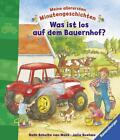 Was ist los auf dem Bauernhof? von Julia Boehme (2016, Gebundene Ausgabe)