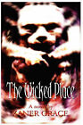 The Wicked Place by Zaner Grace (Paperback, 2007)