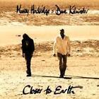 Closer To Earth von Dave Hockridge Murray & Kilminster (2013)