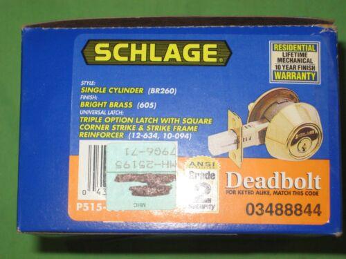 SCHLAGE SINGLE CYLINDER DEADBOLT LOCK BRIGHT BRASS BR260 605