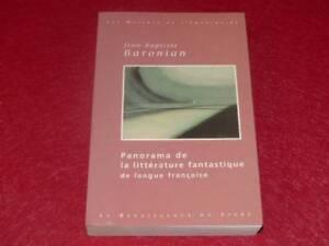 BIBL-H-amp-P-J-OSWALD-j-B-BARONIAN-PANORAMA-LITTERATURE-FANTASTIQUE-Ed-2000