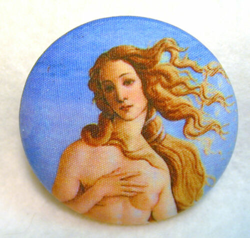Birth of Venus Fine Art Button Hand Printed Fabric 1 /& 1//2 inch FREE US SHIPPING
