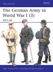 The German Army in World War I: 1917-18: v. 3 by Nigel Thomas (Paperback, 2004)
