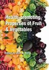 Health-Promoting Properties of Fruit and Vegetables by Leon A. Terry (Paperback, 2013)