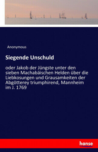 Siegende Unschuld [German] by Anonymous.