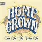 Home Grown: In It to Win It [PA] [Digipak] by Various Artists (CD, Jun-2012, Home Grown Productions)