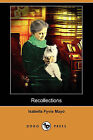 Recollections of Fifty Years (Dodo Press) by Isabella Fyvie Mayo (Paperback / softback, 2009)