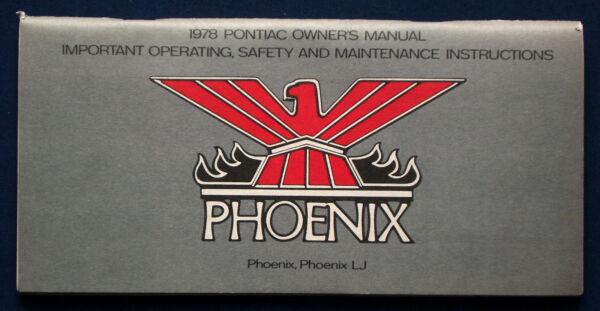 Owner's Manual * Manuale Di Istruzioni 1978 Pontiac Phoenix (usa)-ung 1978 Pontiac Phoenix (usa)