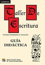 Taller de Escritura - Guía Didáctica by Teresa González Sáinz (2014, Paperback)