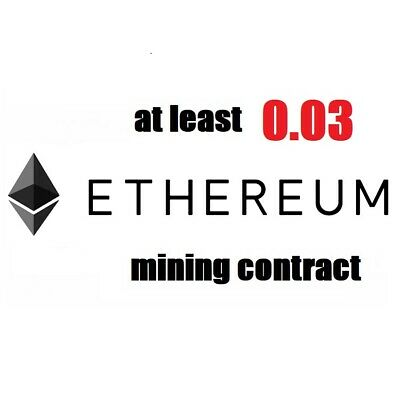 at least 0.03 Ethereum ETH 3 hours Cryptocurrency mining contract
