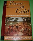 River of Gold by Hector Holthouse (Paperback, 1994)