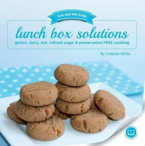 Cut Out the Crap: Lunch Box Solutions by Collette White (Paperback, 2014)