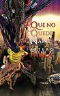 Que No Quede Nadie by Arturo Favila (Hardback, 2011)