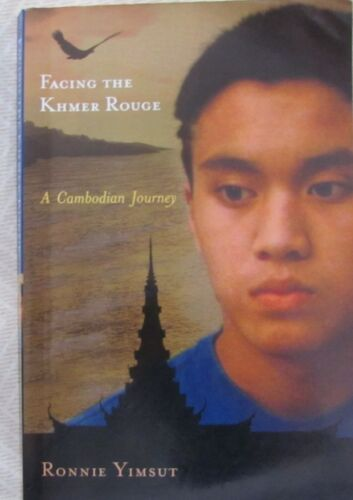 1 of 1 - Facing the Khmer Rouge: A Cambodian Journey by Ronnie Yimsut, Signed sc 2011