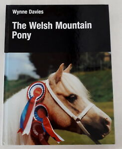 THE-WELSH-MOUNTAIN-PONY-BY-WYNNE-DAVIES-1993-1ST-EDITION