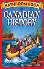 Bathroom Book of Canadian History by Barbara Smith (Paperback, 2005)