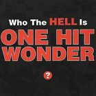 Who the Hell Is One Hit Wonder by One Hit Wonder (CD, Nov-1998, Nitro)
