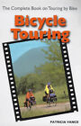 Bicycle Touring: The Complete Book on Touring by Bike by Patricia Vance (Paperback, 2000)