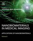 Nanobiomaterials in Medical Imaging: Applications of Nanobiomaterials by Elsevier Science Publishing Co Inc (Hardback, 2016)