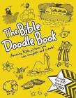 The Bible Doodle Book: Amazing Bible Pictures You Can Complete and Create! by Zondervan (Paperback, 2011)