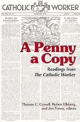 A Penny a Copy : Readings from The Catholic Worker