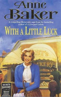 With a Little Luck, Anne Baker | Paperback Book | Acceptable | 9780747261391