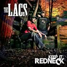 The Lacs Keep It Redneck CD Colt Ford JJ Lawhorn NEW!!!