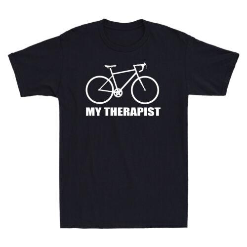 My Therapist Bicycle Shirt Men/'s Funny Bike Riding Rider Cycling Gift T-shirt