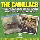 The Fabulous Cadillacs/Crazy Cadillacs by The Cadillacs (CD, Dec-2010, Ais)