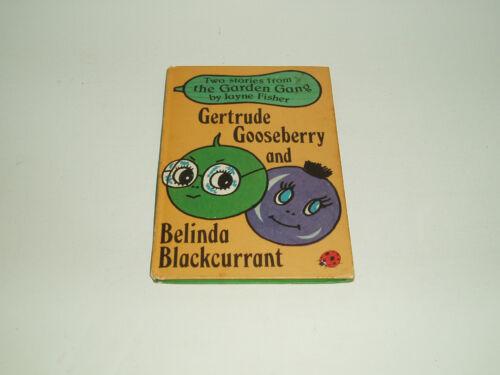 1 of 1 - Gertrude Gooseberry and Belinda Blackcurrant by Jayne Fisher (Hardback, 1979)