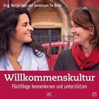 Willkommenskultur von Andrea Specht, Andrea Meyerhoff und Bianca Dümling (2015, Geheftet)