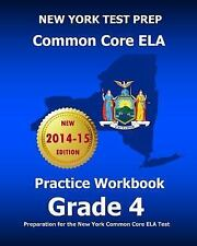 NEW YORK TEST PREP Common Core ELA Practice Workbook Grade 4 : Preparation fo...