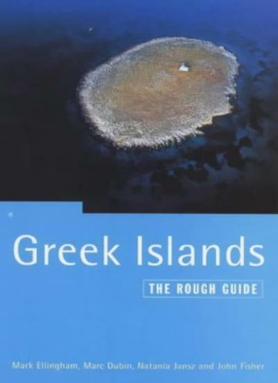 Greek Islands: The Rough Guide (Rough Guide to Greek Islands),Mark Ellingham, M