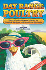 Day Range Poultry: Every Chicken Owner's Guide to Grazing Gardens & Improving Pastures by Andy, W. Lee (Paperback, 2002)