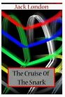 The Cruise of the Snark by Jack London (Paperback / softback, 2012)