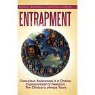 Entrapment by Ilona Schultz Book (hardback)