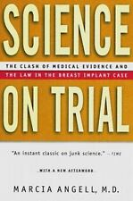 Science on Trial: The Clash of Medical Evidence and the Law in the Breast Implan
