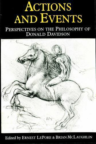 Actions and Events: Perspectives on the Philosophy of Donald Davidson, , McLaugh