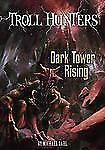 Dark Tower Rising (Troll Hunters)-ExLibrary