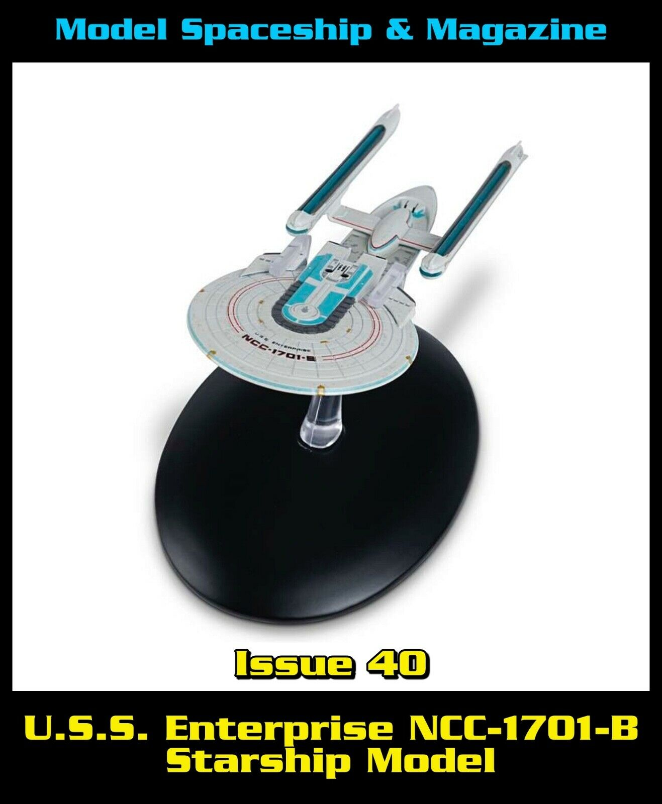 Issue 40 USS Enterprise - B