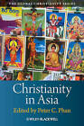 Christianities in Asia by John Wiley and Sons Ltd (Hardback, 2010)