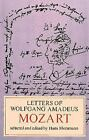 Letters of Wolfgang Amadeus Mozart (2016, Paperback)