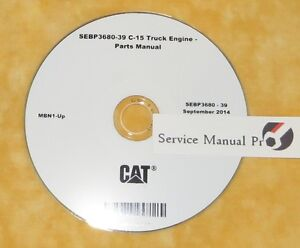 sebp3680 caterpillar c15 c 15 truck engine parts manual book cd ebay rh ebay com caterpillar c15 parts catalog Caterpillar Engines C15 Acert Manuals