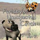 Furlaby's Unexpected Catch by Jon R (Paperback / softback, 2015)