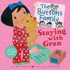 The Buttons Family: Staying with Gran by Vivian French (Paperback, 2012)