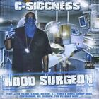 Hood Surgeon by C-Siccness (CD, Oct-2011, CD Baby (distributor))