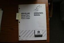 New Holland Series72la Quick Attach Farm Loader Operators Manual