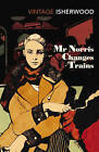 Mr. Norris Changes Trains by Christopher Isherwood (Paperback, 1992)